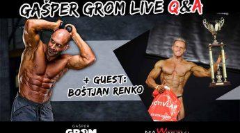 Q&A with Gašper Grom + guest Slovenian Classic Bodybuilder Boštjan Renko
